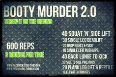 Booty 2.0 Holy SCHMOKES! just finished booty murder 2.0  could only get through 2 rounds! WOW!! Via Lena Did you miss Booty Murder 2.0? Its intense, but anyone can modify it for their level! Send me your times once you bang it out! Instructions and details here. xo