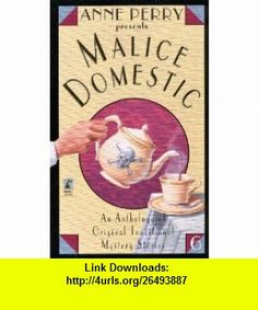 Malice Domestic (#6) (9781416501671) Anne Perry , ISBN-10: 1416501673  , ISBN-13: 978-1416501671 ,  , tutorials , pdf , ebook , torrent , downloads , rapidshare , filesonic , hotfile , megaupload , fileserve