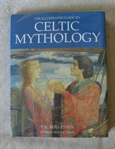 Illustrated Guide to Celtic Mythology TW Rolleston 1995 Edition 1st Print HCDJ in Books, Fiction & Literature | eBay