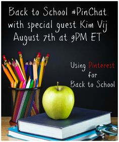 Join #PinChat, Wednesday (8/7) at 9PM ET to get inspired for back to school with special guest Kim Vij. Discover and share inspiring ideas from #Pinterest to make back to school fun! #BacktoSchool