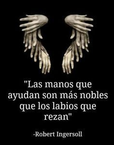 Frases, noble hands are those that are helping Quotes En Espanol, Little Bit, More Than Words, Spanish Quotes, Beautiful Words, True Quotes, Quotable Quotes, Wise Words, Quotes To Live By