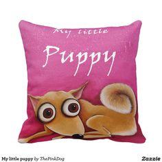 My little puppy pillow