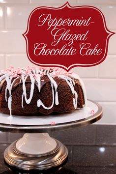 Less-Than-Perfect Life of Bliss: Easy Peppermint-Glazed Chocolate Cake