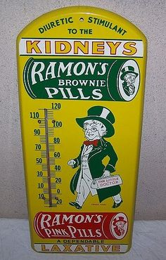 """Ramon's Brownie Pills Thermometer (Vintage Medicine Metal Thermometer Sign, Antique Drug Store Advertising Thermometers, """"Diuretic Stimulant to the Kidneys"""", """"A Dependable Laxative"""") Advertising Signs, Vintage Advertisements, Vintage Ads, Vintage Antiques, Vintage Items, Old Gas Stations, Vintage Medical, Old Signs, Medical History"""