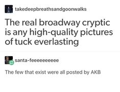 I'm not even surprised Broadway Plays, Broadway Theatre, Broadway Shows, Theatre Nerds, Music Theater, My True Love, Just Love, Tuck Everlasting Musical, Musicals