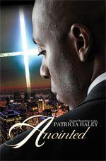 Anointed by Patricia Haley, http://www.amazon.com/dp/1601627335/ref=cm_sw_r_pi_dp_fP0Gqb1137CQS. DST1913