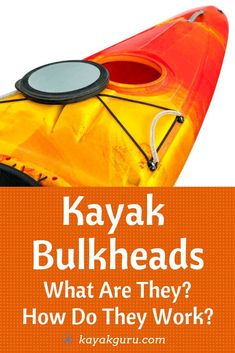 Kayak For Beginners Kayak Bulkheads - What Are They And How Do They Work? - What exactly are bulkheads and is it important to have them on your kayak? We've knocked up this article to explain all about what they are and how they. Kayak Fishing Tips, Kayaking Tips, Kayak Camping, Van Camping, Best Fishing, Whitewater Kayaking, Alaska Salmon Fishing, Kayak For Beginners, White Water Kayak
