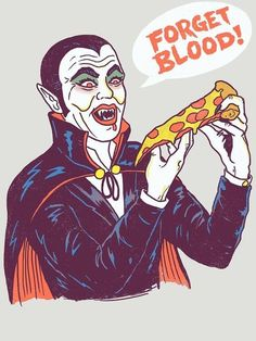 Vampizza from TeePublic Halloween Pizza, Day Of The Shirt, Famous Monsters, Cool Poses, Arte Horror, Airbrush Art, Vintage Halloween, Watercolor Art, Pop Art