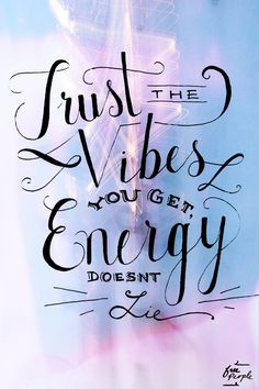 Monday Quote: Vibes