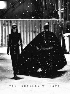 """You shouldn't have.""-Catwoman when she sees Batman's Batpod. Ha ha!"