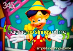 """LOL i always sing this. """"i've got no strings to hold me down!!!"""""""