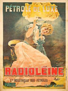 """RADIOLÉINE """"PÉTROLE DE LUXE"""" - Henri Gray, vers 1900 - Imprimerie Bougard, Paris"""