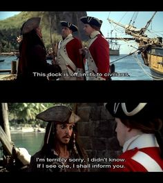 Pirates of the Caribbean: The Curse of the Black Pearl. <3 this scene...it makes me laugh!