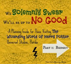 Planning Guide for Visiting the Wizarding World of Harry Potter Part 1: The Budget ~ City Rental
