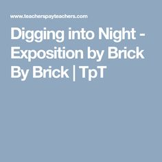Digging into Night - Exposition by Brick By Brick | TpT