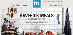 Haverick meats is an Australia based meat service provider. In spite of being related to meats, its website is very clean and dynamic.