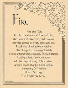 "The Fire Evocation parchment poster provides you with a handy reference for evoking the element of fire, and bringing its influence and power into your ritual magic. 8 1/2"" x 11""."