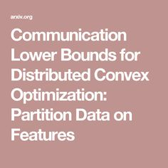 Communication Lower Bounds for Distributed Convex Optimization: Partition Data on Features