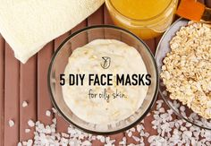 5 DIY face masks for oily skin using natural ingredients