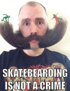 Skateboarding Is Not A Crime - Especially in mutton chops...