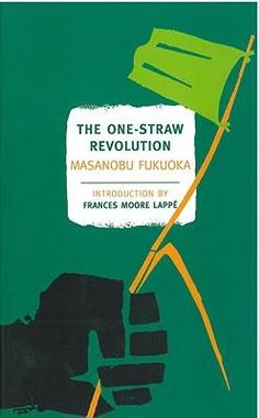The One Straw Revolution : read it!