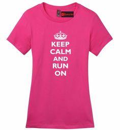 Keep Calm & Run On Funny Marathon Workout Shirt