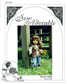 """Sew Adorable 18"""" Doll Clothes Pattern, American made, Flower Child"""