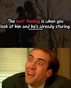 He appreciates you. He appreciates making you feel better: 50 reasons Nichols cage is the best!