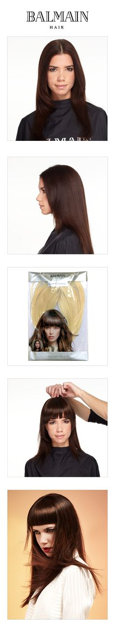 Step By Step - Clip-In Fringe. The Clip-In Fringe creates the opportunity to change your style completely in only five minutes! Place the fringe on top of your head and clip it in for an instant new look. After that, the fringe can be cut at the length you desire. Simple non-commitment fringe!