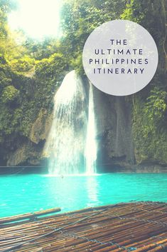 The Ultimate Philippines Itinerary