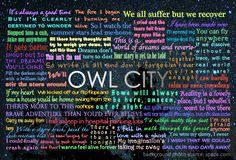 Owl City...