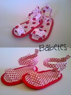 Sandalias de tela para bebé de 3-6 meses. Babetes -- use this idea and make my own pattern.
