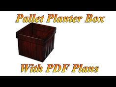 Planter Box From Pallets - All
