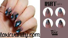 Toxic Vanity: Ikat nails   Tutorial manicura Ikat