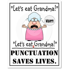 Ahh... punctuation jokes. - a little teacher humor keeps us all sane.