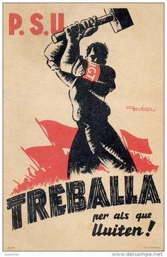 GUERRE CIVILE - ESPAGNE / ESPAÑA - 1936 : PROPAGANDE P.S.U. - U.G.T. - TREBALLA PER ALS QUE LLUITEN ! - FONTSERÉ (b-629)