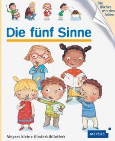 Die fünf Sinne: Meyers kleine Kinderbibliothek 74: Amazon.de: Charlotte Roederer: Bücher