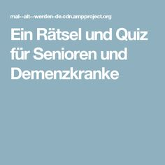 Ein Rätsel und Quiz für Senioren und Demenzkranke