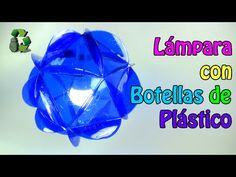 178. Manualidades: Como hacer Lámpara con botellas de plástico (Reciclaj...