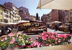 Campo De' Fiori- Oldest running market in Rome....yes please! Best place to stay; near the French embassy.