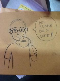 Ken: #SimpleJoyOfLife - A Simple Cup of Coffee