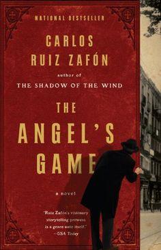 The Angle's Game (El Juego del Angel) by Carlos Ruiz Zafon