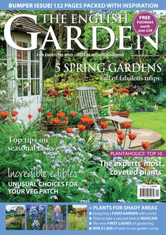 The English Garden magazine features beautiful gardens from all over the UK - big and small, town and country - though brilliant photography and writing, all backed up with practical tips from the gardener themselves. It's also packed with plants, design, expert advice, wildlife, cookery and much, much more. It's a real treat for anyone who longs for greenfingers!