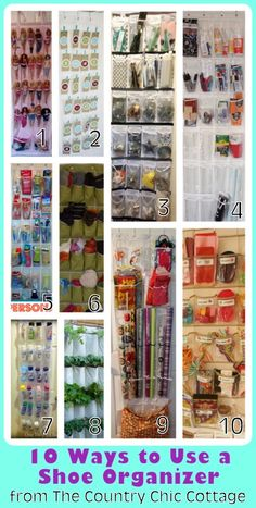 Organization: 10 Ways to Use a Shoe Organizer ~ THE COUNTRY CHIC COTTAGE (DIY, Home Decor, Crafts, Farmhouse) ... I like #8!... Organize toys 2. Advent Calendar 3. Pantry Organization 4. Craft Supply Organization 5. Bathroom Organization 6. Winter Storage 7. Spray Paint Storage w 8. Vertical Garden 9. Gift Wrap Organizer 10. Party Supply Organizer.