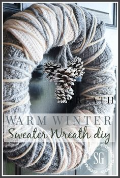 DIY Warm Winter Sweater Wreath ~ A beautiful winter wreath that anyone can make. Wreath Crafts, Diy Wreath, Door Wreaths, Wreaths For Front Door, Yarn Wreaths, Tulle Wreath, Floral Wreaths, Burlap Wreaths, Wreath Ideas