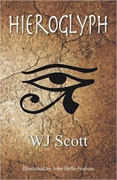 Hieroglyph  By W.J. Scott
