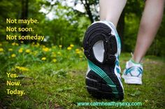 """Regular exercise isn't something you """"should"""" do, it's something you deserve to do.  Your body, mind and spirit all need it.  www.calmhealthysexy.com"""