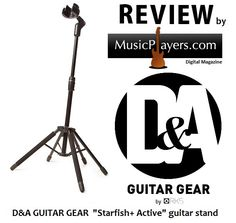 Yet another great great D&A Guitar Gear product review... Reviewer Bruce Sokolovic gives a professional overview of the D&A 'Starfish+ Active' guitar stand (April 2016) MusicPlayers.com digital magazine (Click the pic to read the review)