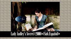 Lady Audley's Secret (2000)▪(Sub.Español)▪◎▪DeAyer▪◎
