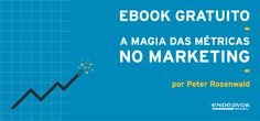 GESTÃO  ESTRATÉGICA  DA  PRODUÇÃO  E  MARKETING: EBOOK - A MAGIA DAS MÉTRICAS NO MARKETING